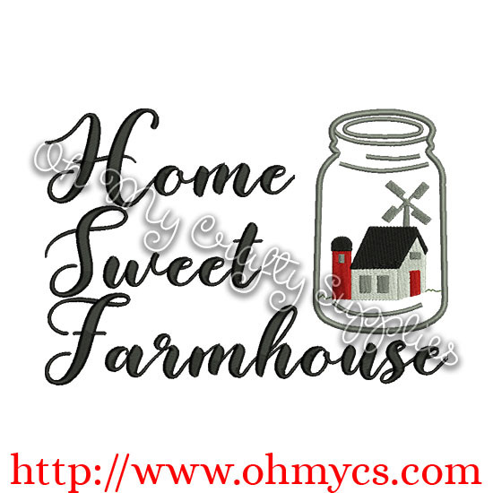 Home Sweet Farmhouse Embroidery Design