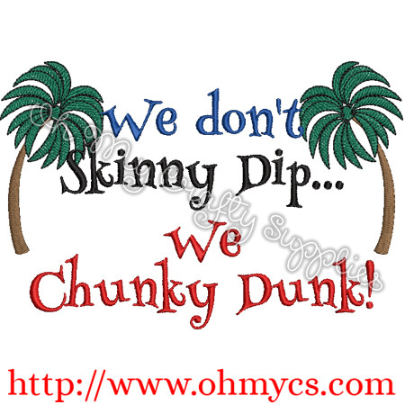 Chunky Dunk Embroidery Design