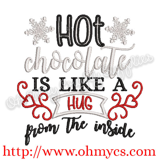 Hot Chocolate Inside Hug Embroidery Design