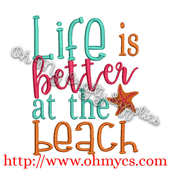 9af773a259 Life is better at the beach Embroidery Design