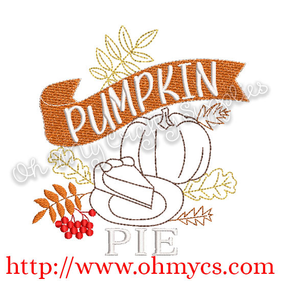 Pumpkin Pie Banner Embroidery Design