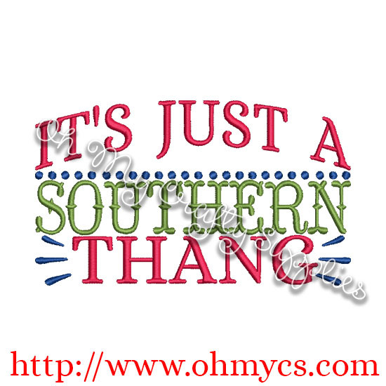 Southern Thang Embroidery Design