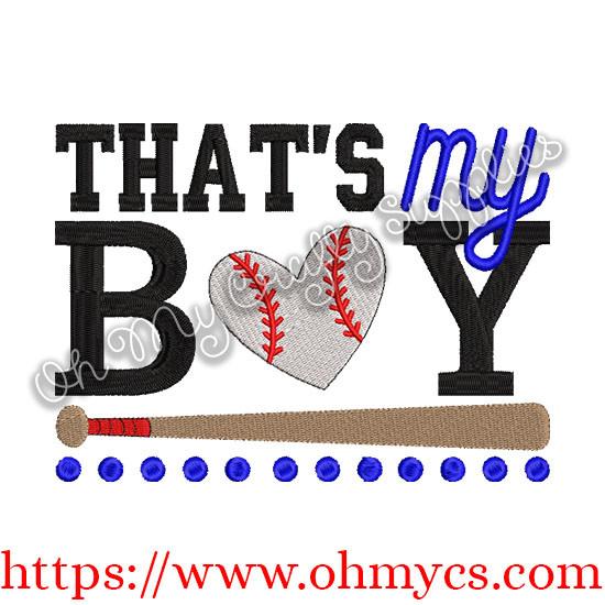 Thats My Boy Baseball Embroidery Design