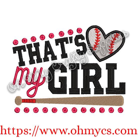 Thats My Girl Baseball Embroidery Design