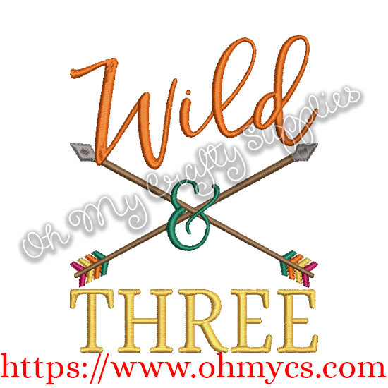 Wild & Three Embroidery Design