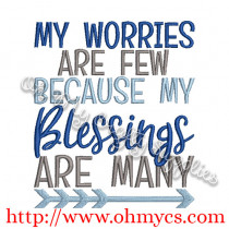 My Worries Are Few Because My Blessings Are Many Embroidery Design