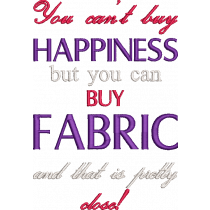 You Can't Buy Happiness Embroidery Design