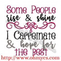 Caffeinate and Hope for the best embroidery design