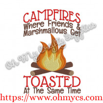 Campfires where friends and marshmallows get toasted at the same time Embroidery Design