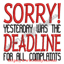 Complaint Deadline Embroidery Design