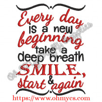 Every Smile is a new beginning Embroidery Design