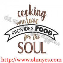 Cooking with Love Food for Soul Embroidery Design