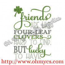 Friends like Clovers Embroidery Design