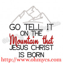 Go tell it on the mountain Embroidery Design