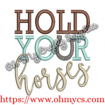 Hold Your Horses Embroider Design