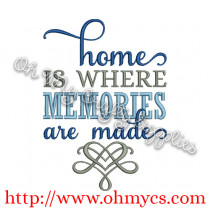 home is where memories are made embroidery design