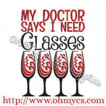 My Doctor Says I need Glasses Embroidery Design