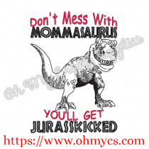 Mommasaurus Embroidery Design