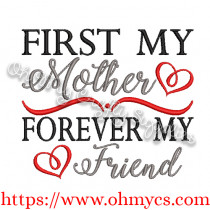 My Mother My Friend Embroidery Design