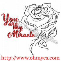 You Are My Miracle Embroidery Design