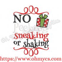No Peeking Sneaking or Shaking Embroidery Design