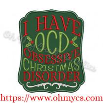 OCD Christmas Obsessive Disorder Applique Design