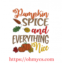 Pumpkin Spice and Everything nice Fall Embroidery Design