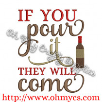 If you pour it they will come embroidery design