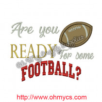 Are you ready for some football? Applique Design