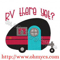 RV there yet? Embroidery Design