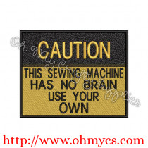 Sewing Machine Caution Embroidery Design