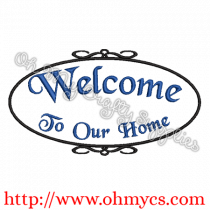 Welcome to Our Home Embroidery Design