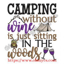 Camping without Wine Embroidery Design