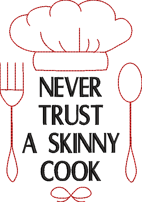 Skinny Cook Embroidery Design