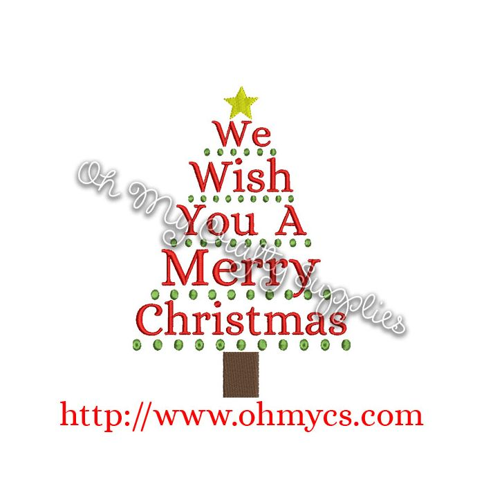Wishing You A Merry Christmas.We Wish You A Merry Christmas Tree Embroidery Design