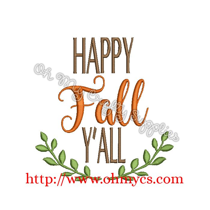 Happy Fall Y All Embroidery Design