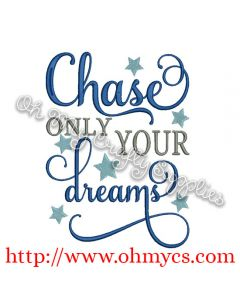 Chase your dreams picture