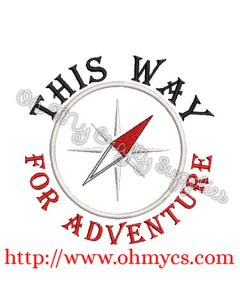This Way for Adventure Embroidery Design