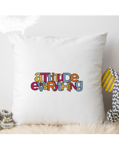 Attitude is Everything Embroidery Design
