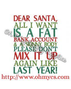 Dear Santa Fat Body and Skinny Body Embroidery Design