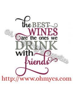 Wine with Friends Embroidery Design