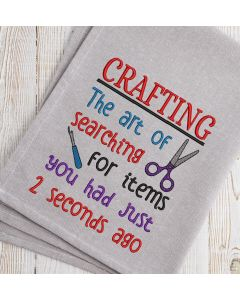 Crafting The art of Searching for  items you had 2 seconds ago Embroidery Design