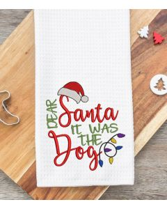 Dear Santa it was the Dog 2020 Embroidery Design
