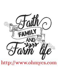 Faith Family and Farm life Embroidery Design