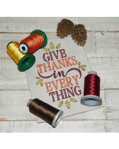 Give Thanks in Every Thing Embroidery Design
