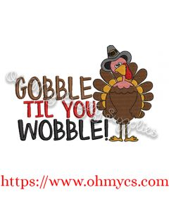 Gobble til you Wobble 2020 Embroidery Design