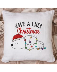 Have a Lazy Christmas Embroidery Design