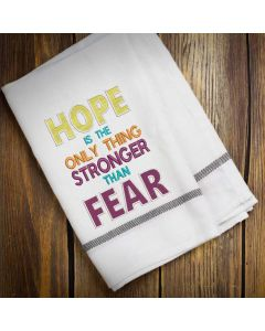 Hope Stronger than Fear Embroidery Design