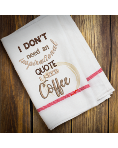 Inspirational Coffee Embroidery Design