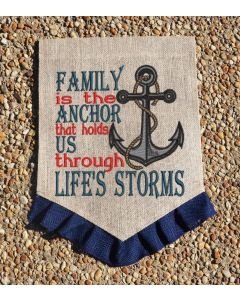 Family is the anchor that holds us through life's storms embroidery design